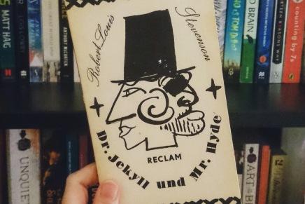 Ein echter Klassiker: Dr. Jekyll und Mr.Hyde