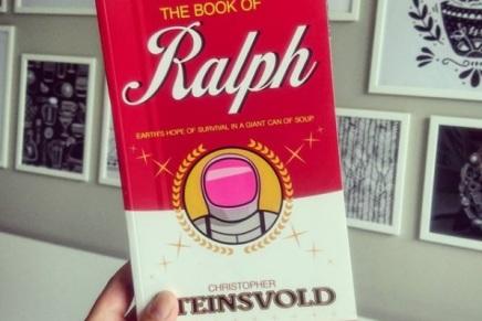 The Book of Ralph: Aliens, Nudelsuppe und der Sinn desLebens